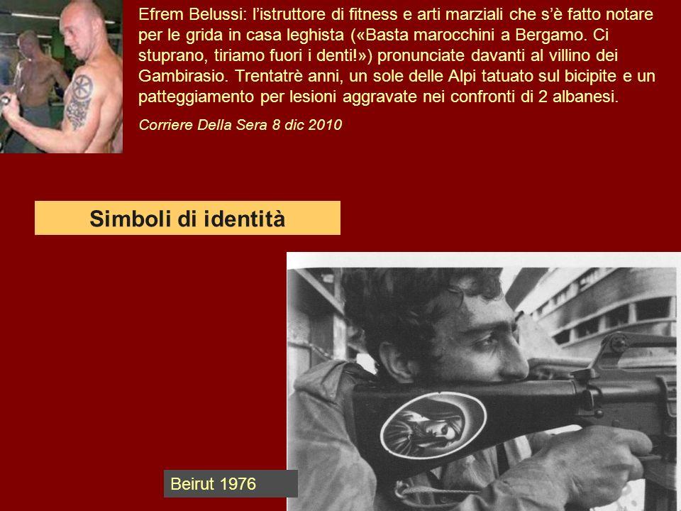 Efrem Belussi: listruttore di fitness e arti marziali che sè fatto notare per le grida in casa leghista («Basta marocchini a Bergamo. Ci stuprano, tir