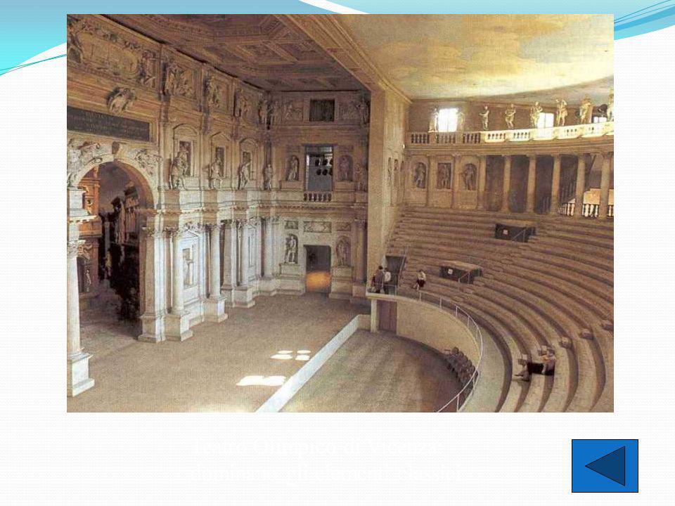 Teatro Olimpico di Vicenza: dominano gli elementi classici