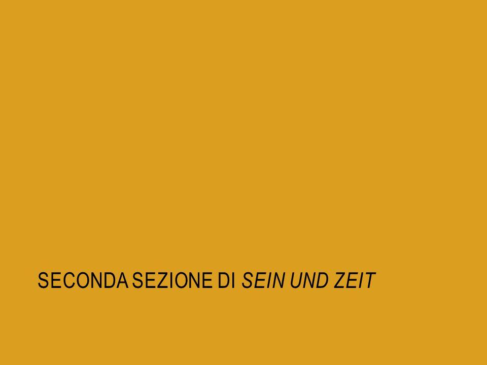SECONDA SEZIONE DI SEIN UND ZEIT