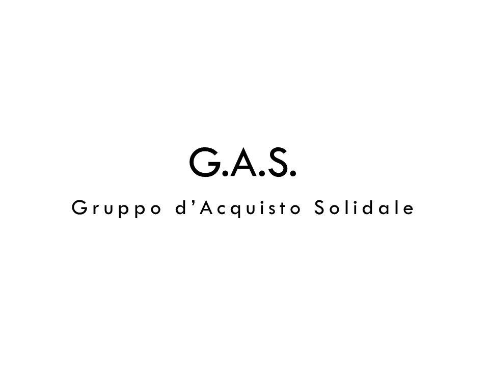 G.A.S. Gruppo dAcquisto Solidale