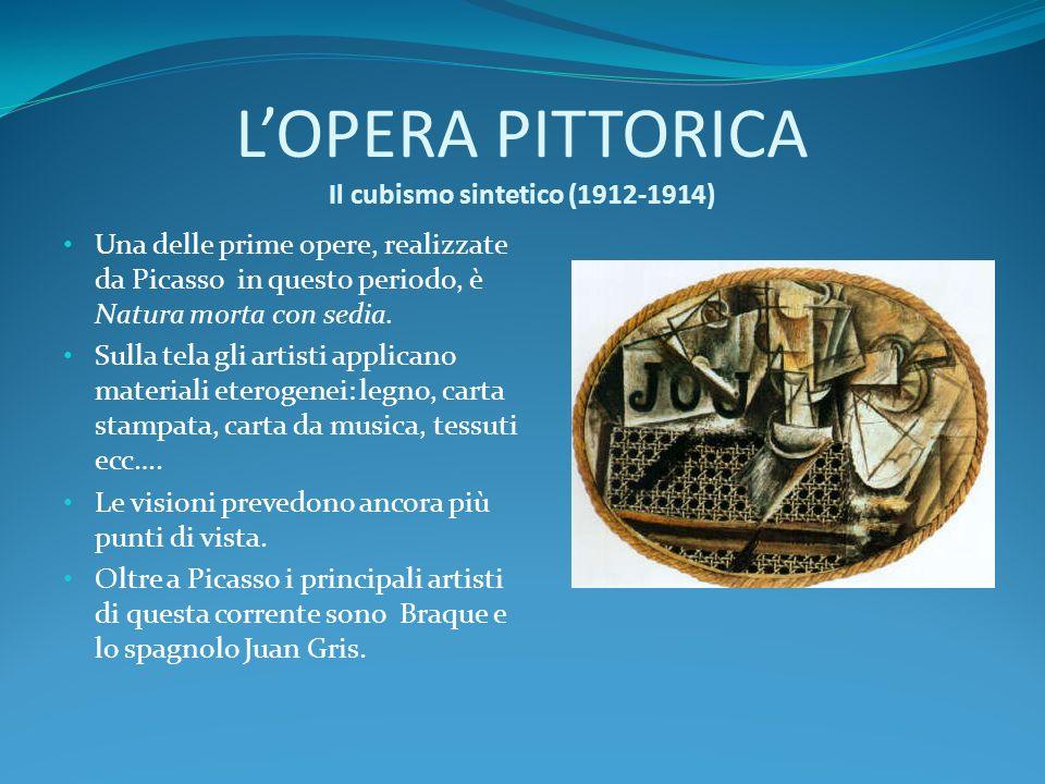 LOPERA PITTORICA Il cubismo sintetico (1912-1914) Una delle prime opere, realizzate da Picasso in questo periodo, è Natura morta con sedia. Sulla tela