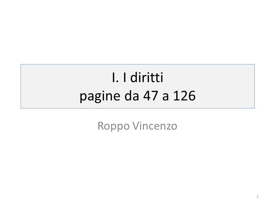 I. I diritti pagine da 47 a 126 Roppo Vincenzo 1