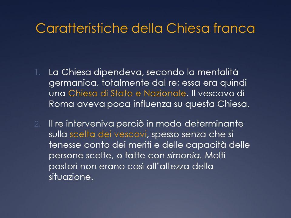 Caratteristiche della Chiesa franca 1.