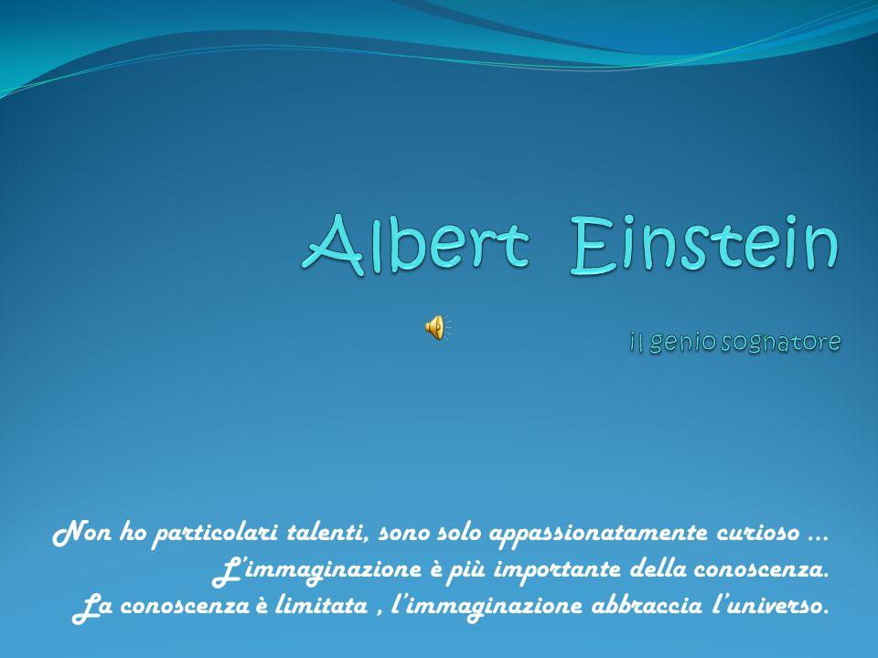 Abbiamo sognato insieme al più grande sognatore dellUniverso: Albert Einstein!