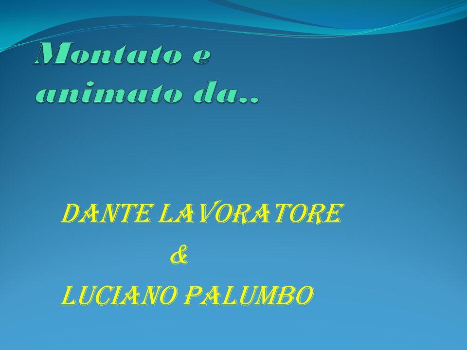 Dante Lavoratore & Luciano Palumbo
