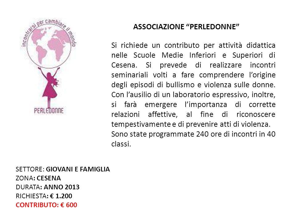 Si richiede un contributo per attività didattica nelle Scuole Medie Inferiori e Superiori di Cesena.