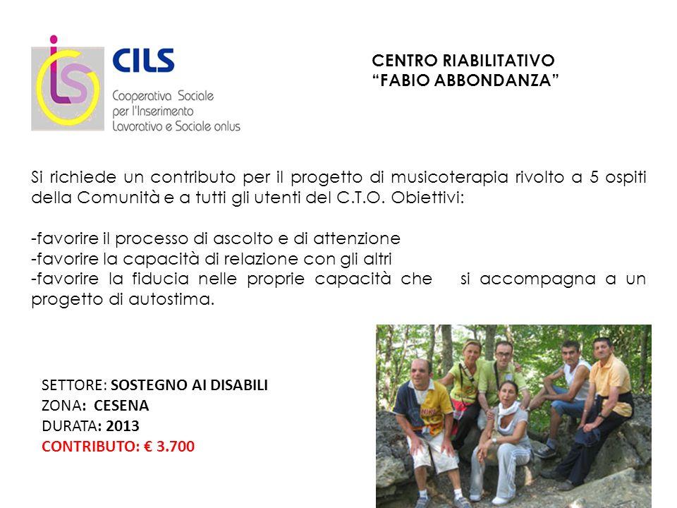 CENTRO RIABILITATIVO FABIO ABBONDANZA Si richiede un contributo per il progetto di musicoterapia rivolto a 5 ospiti della Comunità e a tutti gli utenti del C.T.O.