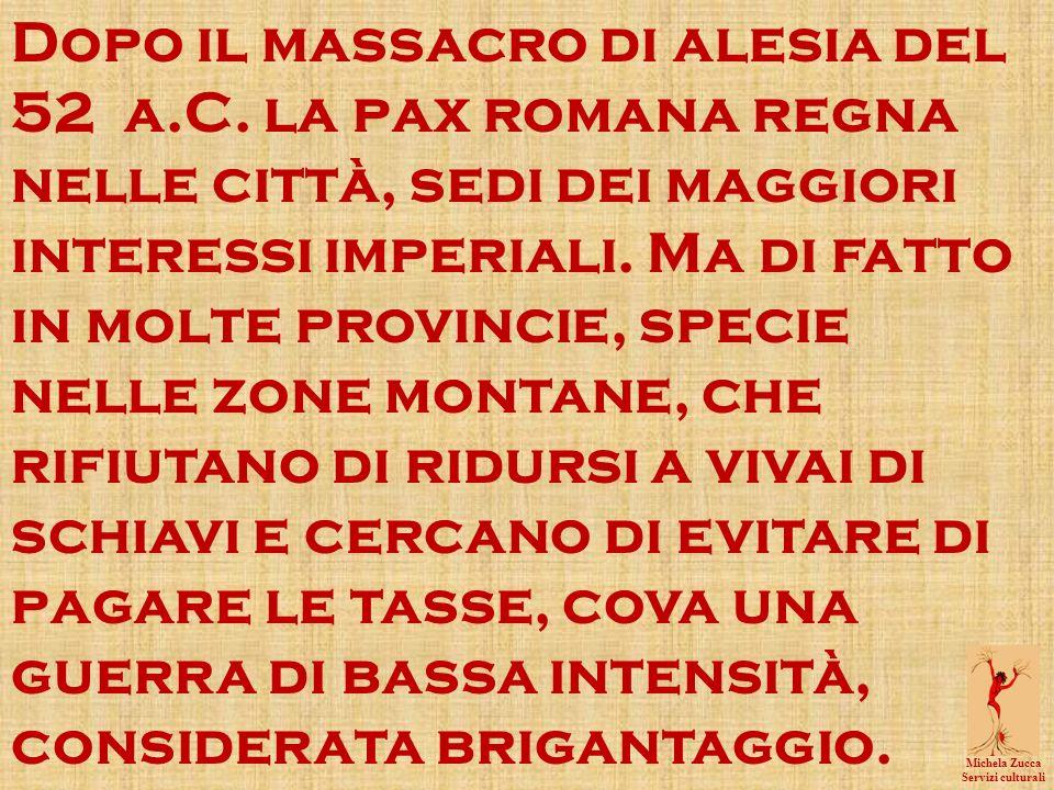 Michela Zucca Servizi culturali Dopo il massacro di alesia del 52 a.C.