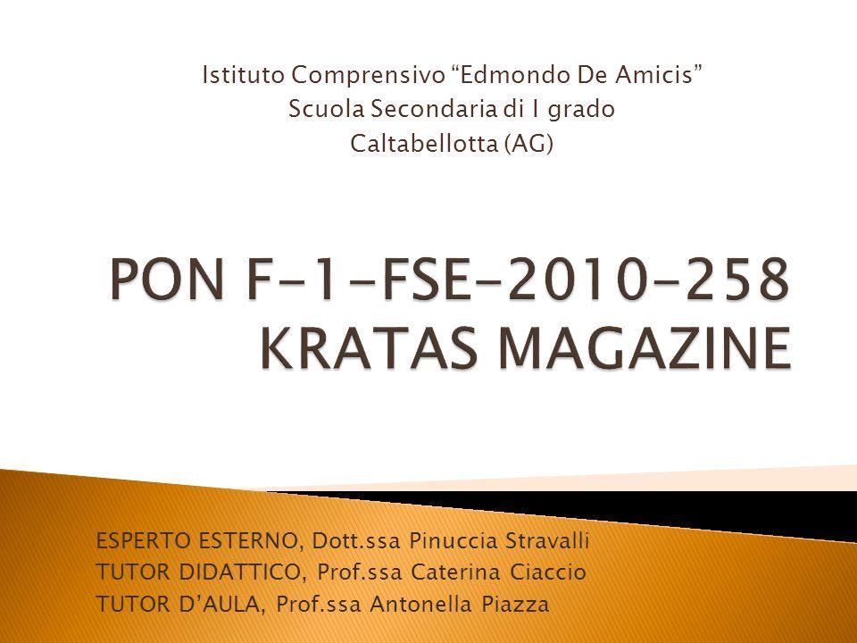 ESPERTO ESTERNO, Dott.ssa Pinuccia Stravalli TUTOR DIDATTICO, Prof.ssa Caterina Ciaccio TUTOR DAULA, Prof.ssa Antonella Piazza Istituto Comprensivo Ed