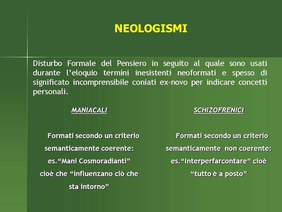 MANIACALI Formati secondo un criterio semanticamente coerente: es.Mani Cosmoradianti cioè che influenzano ciò che sta intorno Formati secondo un crite