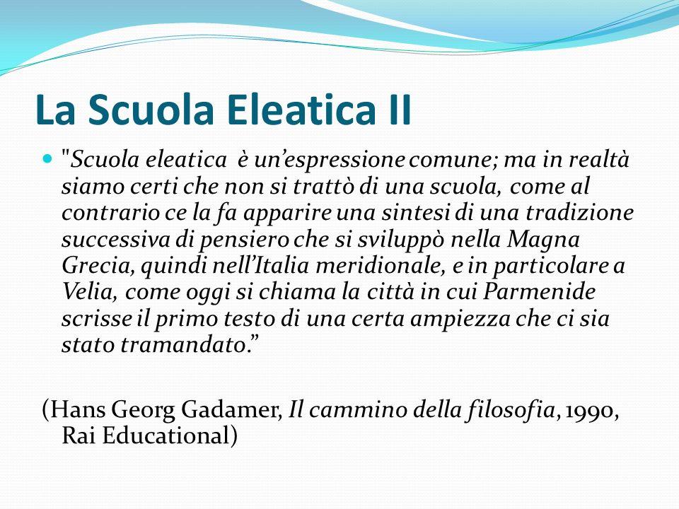 La Scuola Eleatica II