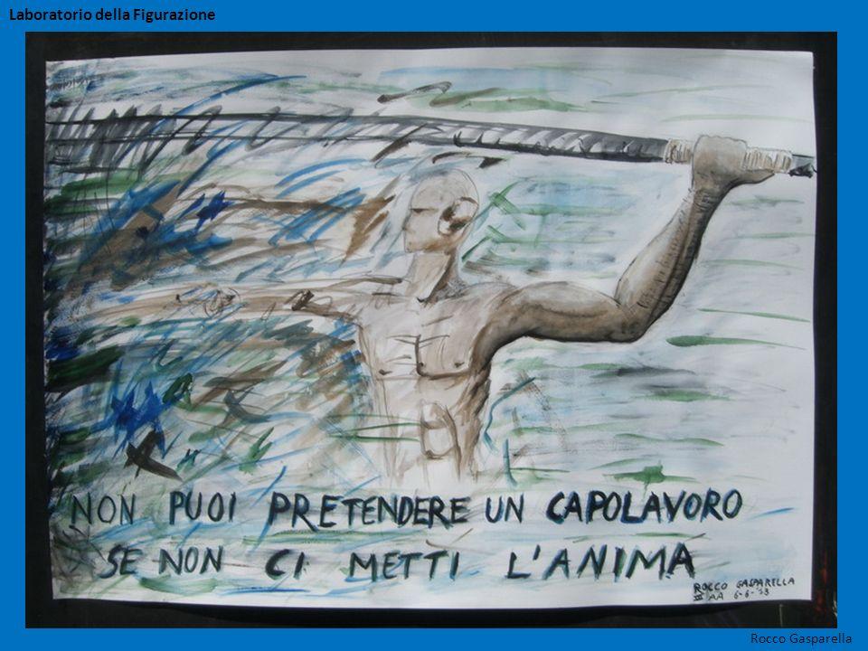 Rocco Gasparella Laboratorio della Figurazione