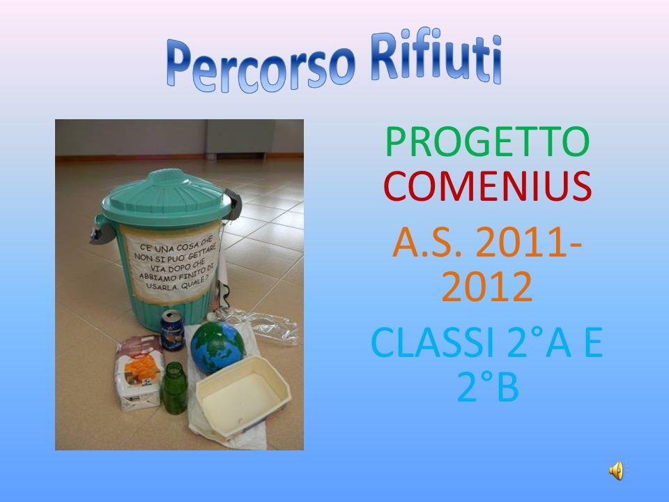 PROGETTO COMENIUS A.S. 2011- 2012 CLASSI 2°A E 2°B