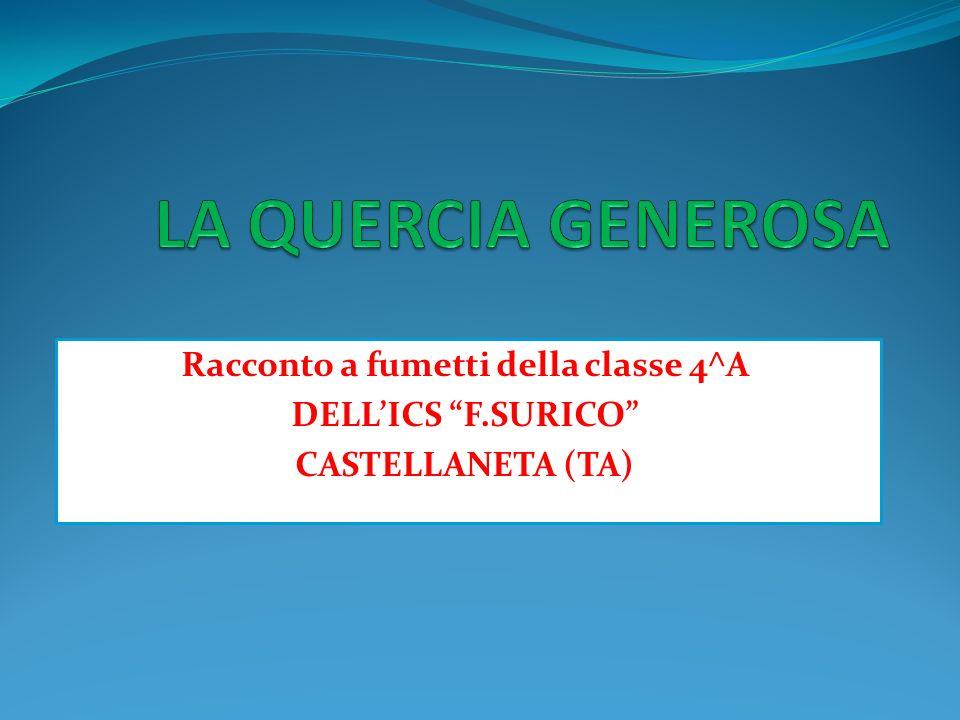 Racconto a fumetti della classe 4^A DELLICS F.SURICO CASTELLANETA (TA)