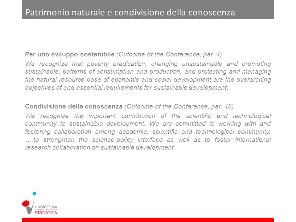 Patrimonio naturale e condivisione della conoscenza Per uno sviluppo sostenibile (Outcome of the Conference, par. 4) We recognize that poverty eradica