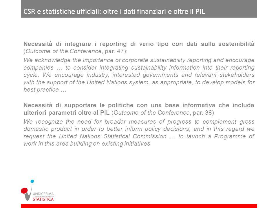 CSR e statistiche ufficiali: oltre i dati finanziari e oltre il PIL Necessità di integrare i reporting di vario tipo con dati sulla sostenibilità (Out