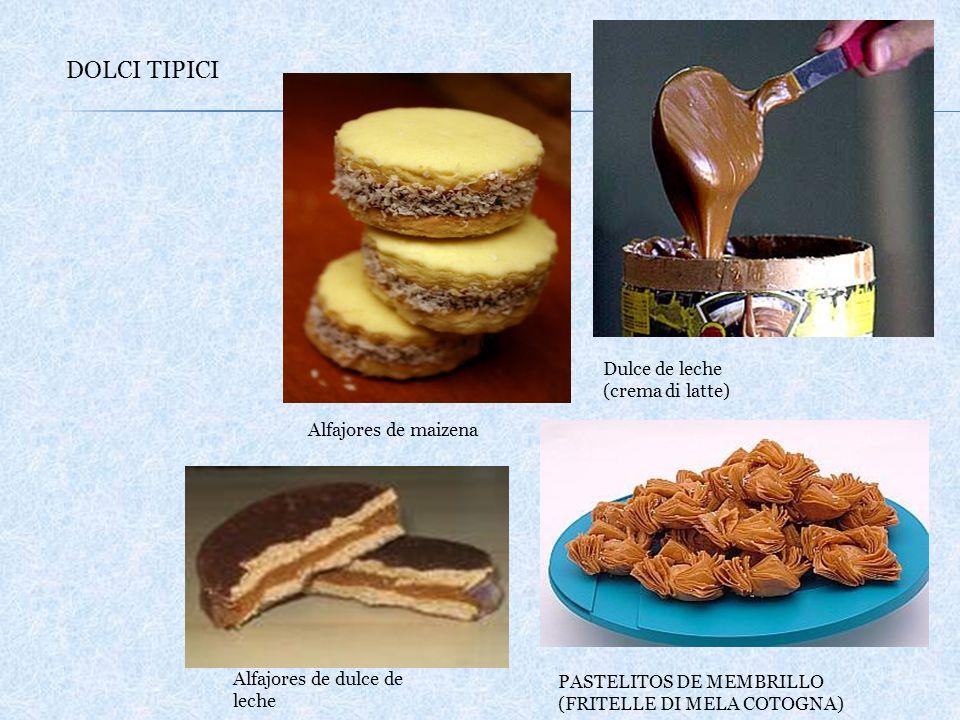 DOLCI TIPICI PASTELITOS DE MEMBRILLO (FRITELLE DI MELA COTOGNA) Dulce de leche (crema di latte) Alfajores de maizena Alfajores de dulce de leche