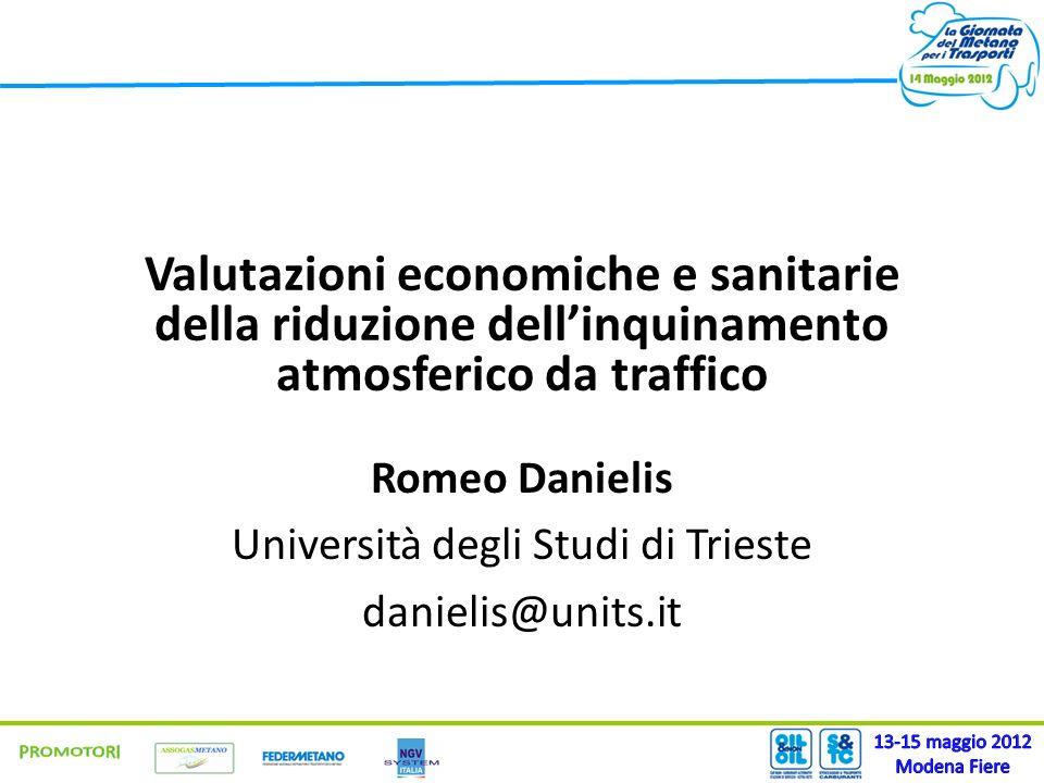 Valutazioni economiche e sanitarie della riduzione dellinquinamento atmosferico da traffico Romeo Danielis Università degli Studi di Trieste danielis@
