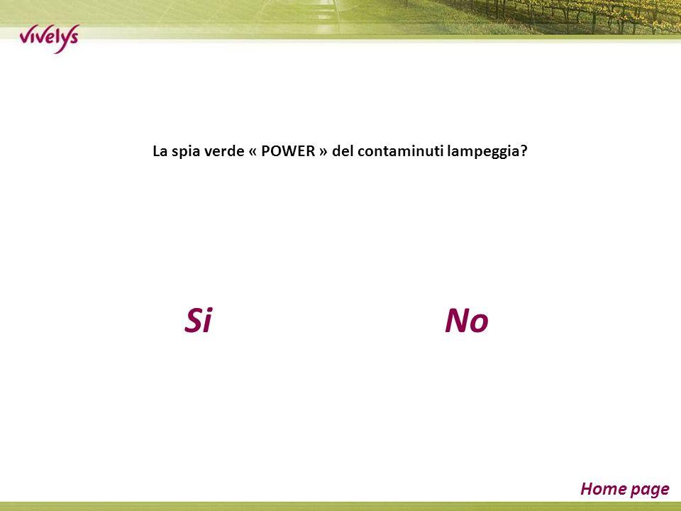 SiNo Home page La spia verde « POWER » del contaminuti lampeggia