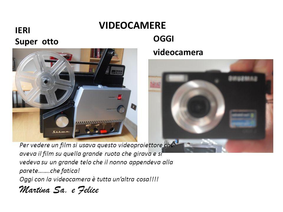 IERI Super otto OGGI videocamera VIDEOCAMERE Per vedere un film si usava questo videoproiettore che aveva il film su quella grande ruota che girava e