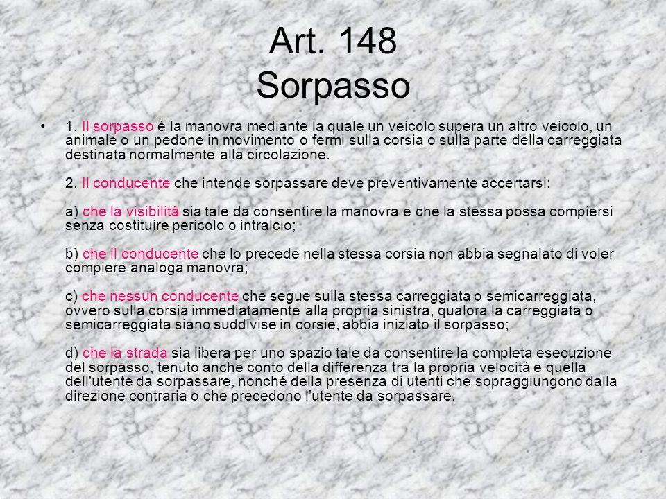 Art.143 Posizione dei veicoli sulla carreggiata 1.