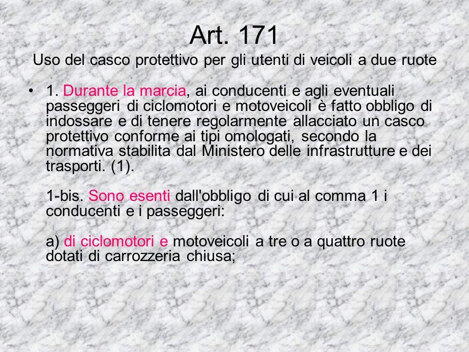 Art.170 Trasporto di persone ea di oggetti sui veicoli a motore a due ruote 1.