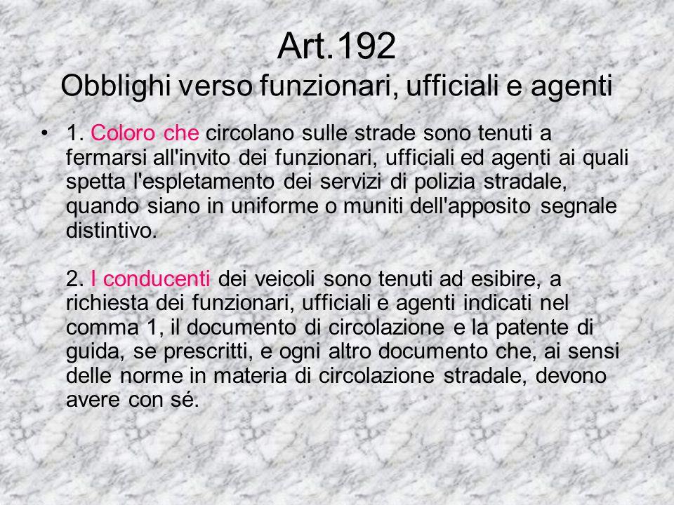 Art.187 Guida in stato di alterazione psico-fisica per uso di sostanze stupefacenti (1) 1.