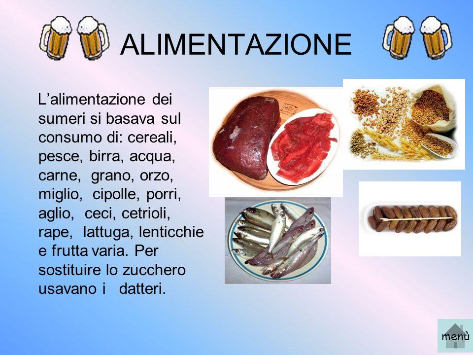 ALIMENTAZIONE Lalimentazione dei sumeri si basava sul consumo di: cereali, pesce, birra, acqua, carne, grano, orzo, miglio, cipolle, porri, aglio, cec