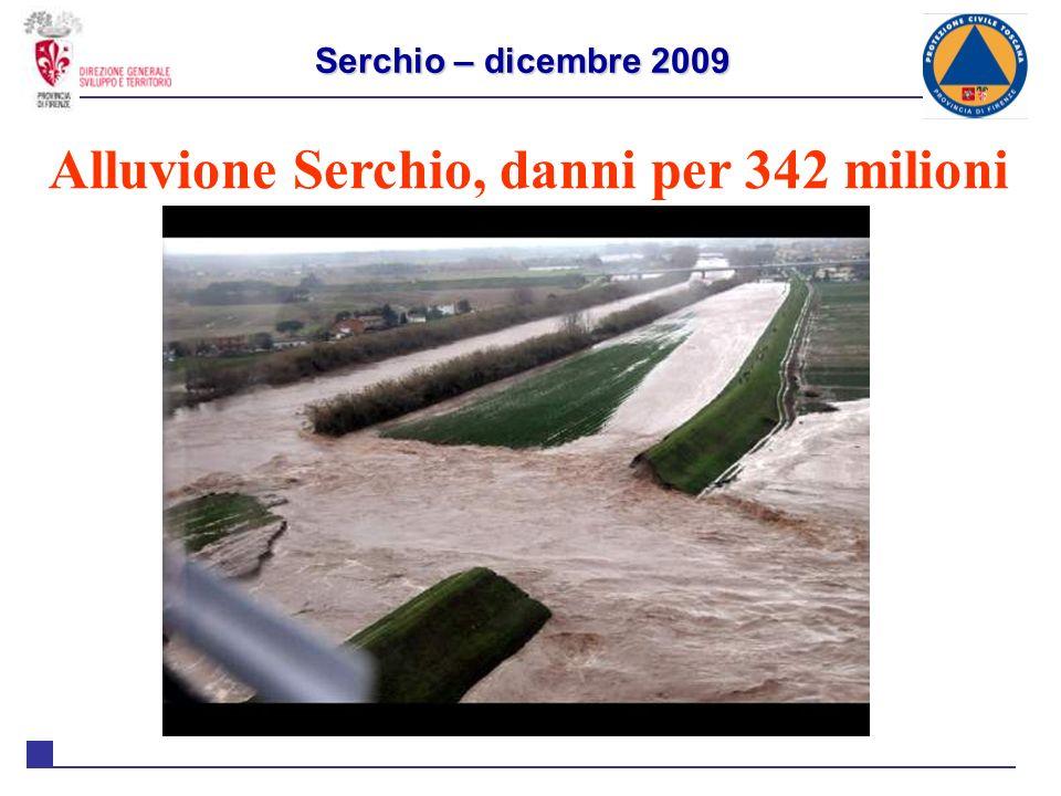 Serchio – dicembre 2009 Alluvione Serchio, danni per 342 milioni