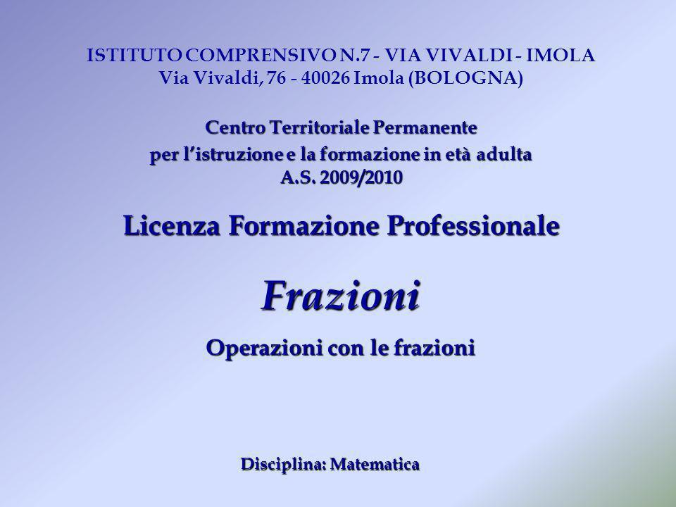 ISTITUTO COMPRENSIVO N.7 - VIA VIVALDI - IMOLA Via Vivaldi, 76 - 40026 Imola (BOLOGNA) CentroTerritorialePermanente Centro Territoriale Permanente per