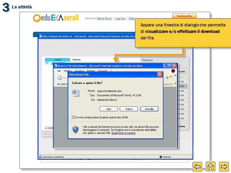 3 3 Appare una finestra di dialogo che permette di visualizzare e/o effettuare il download del file.