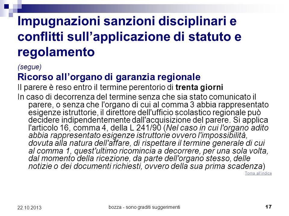 bozza - sono graditi suggerimenti17 22.10.2013 Impugnazioni sanzioni disciplinari e conflitti sullapplicazione di statuto e regolamento (segue) Ricors