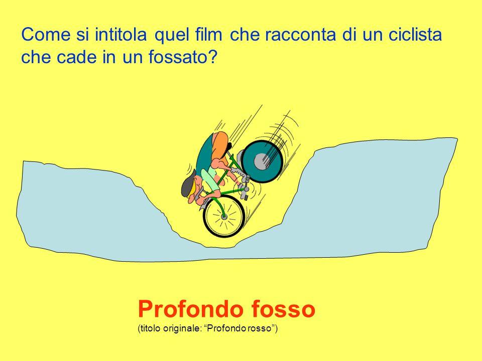 Come si intitola quel film che racconta di un ciclista che cade in un fossato.