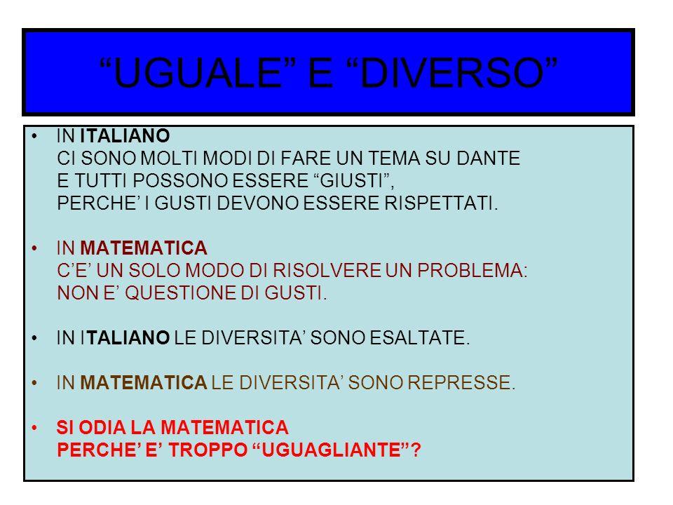 UGUALE E DIVERSO IN ITALIANO CI SONO MOLTI MODI DI FARE UN TEMA SU DANTE E TUTTI POSSONO ESSERE GIUSTI, PERCHE I GUSTI DEVONO ESSERE RISPETTATI. IN MA