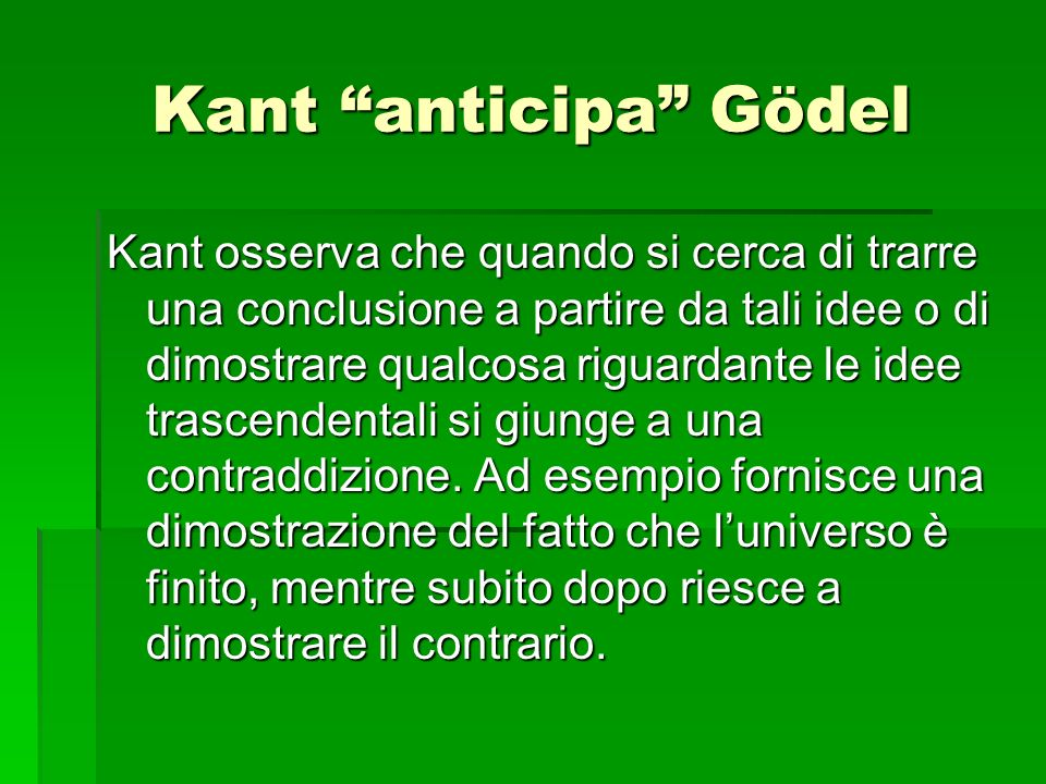 Kant osserva che quando si cerca di trarre una conclusione a partire da tali idee o di dimostrare qualcosa riguardante le idee trascendentali si giung