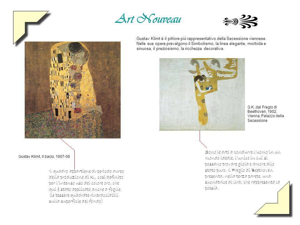 Art Nouveau Gustav Klimt, Il bacio, 1907-08. Sono le arti a condurre luomo in un mondo ideale, lunico in cui si possano trovare gioia e amore allo sta