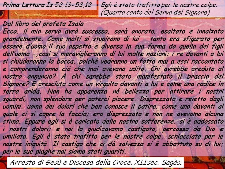 Arresto di Gesù e Discesa della Croce.XIIsec. Sagàs.