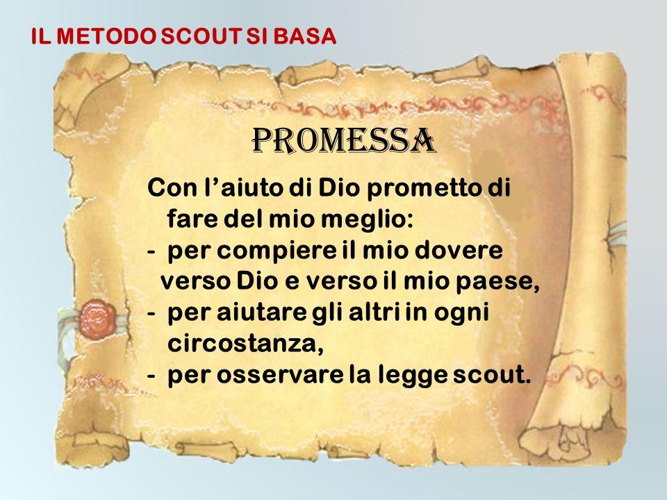 LEGGE SCOUT 1 - lo scout considera suo onore meritare fiducia, 2 - lo scout è leale, 3 - lo scout si rende utile e aiuta gli altri, 4 - lo scout è ami