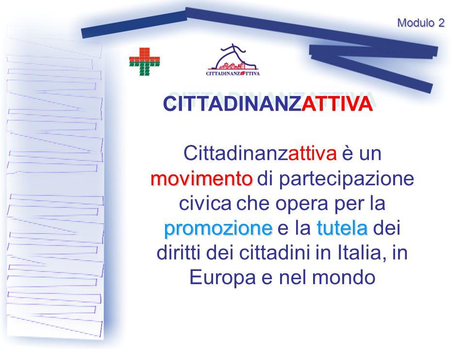 movimento promozionetutela Cittadinanzattiva è un movimento di partecipazione civica che opera per la promozione e la tutela dei diritti dei cittadini