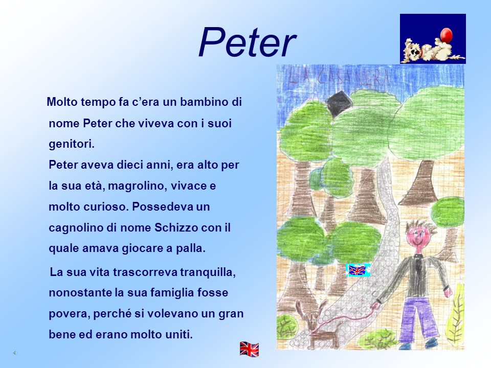 Peter, his grandparents and the people were very happy. Nobody leaves Peter s adventure.