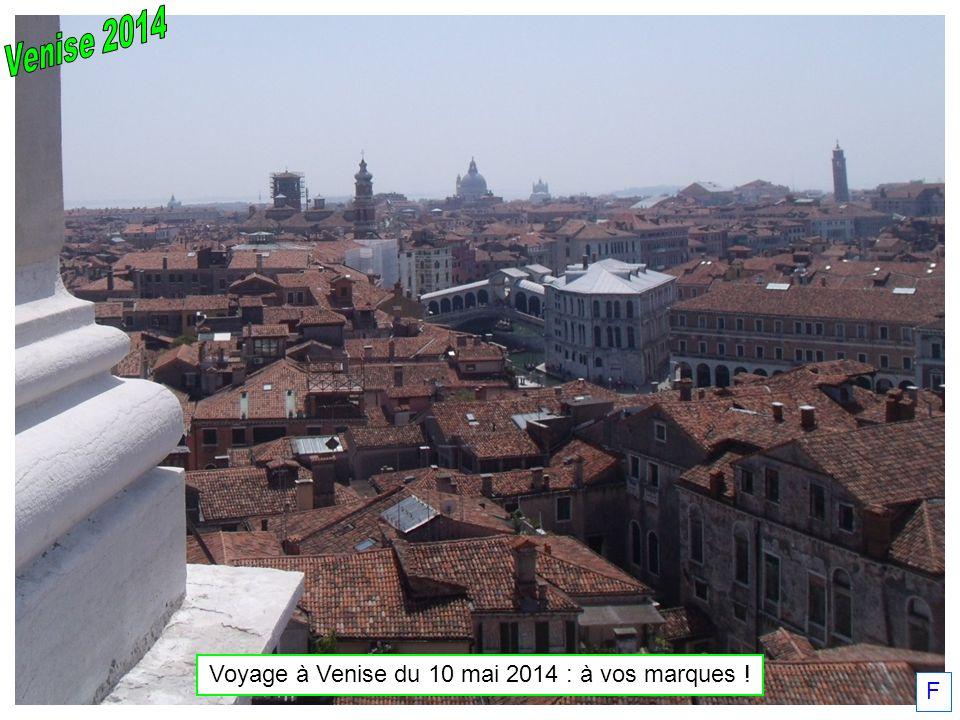 Voyage à Venise du 10 mai 2014 : à vos marques ! F