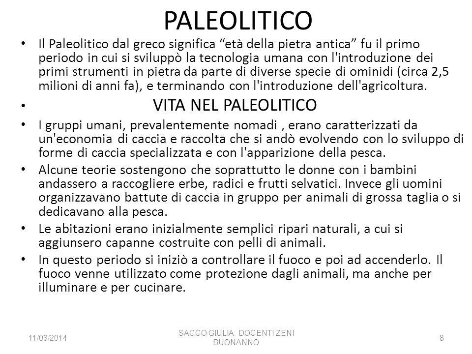 PALEOLITICO Il Paleolitico dal greco significa età della pietra antica fu il primo periodo in cui si sviluppò la tecnologia umana con l'introduzione d