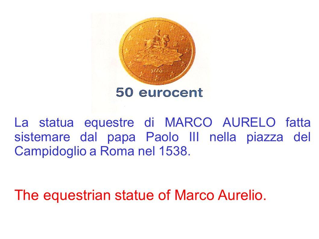 La statua equestre di MARCO AURELO fatta sistemare dal papa Paolo III nella piazza del Campidoglio a Roma nel 1538. The equestrian statue of Marco Aur