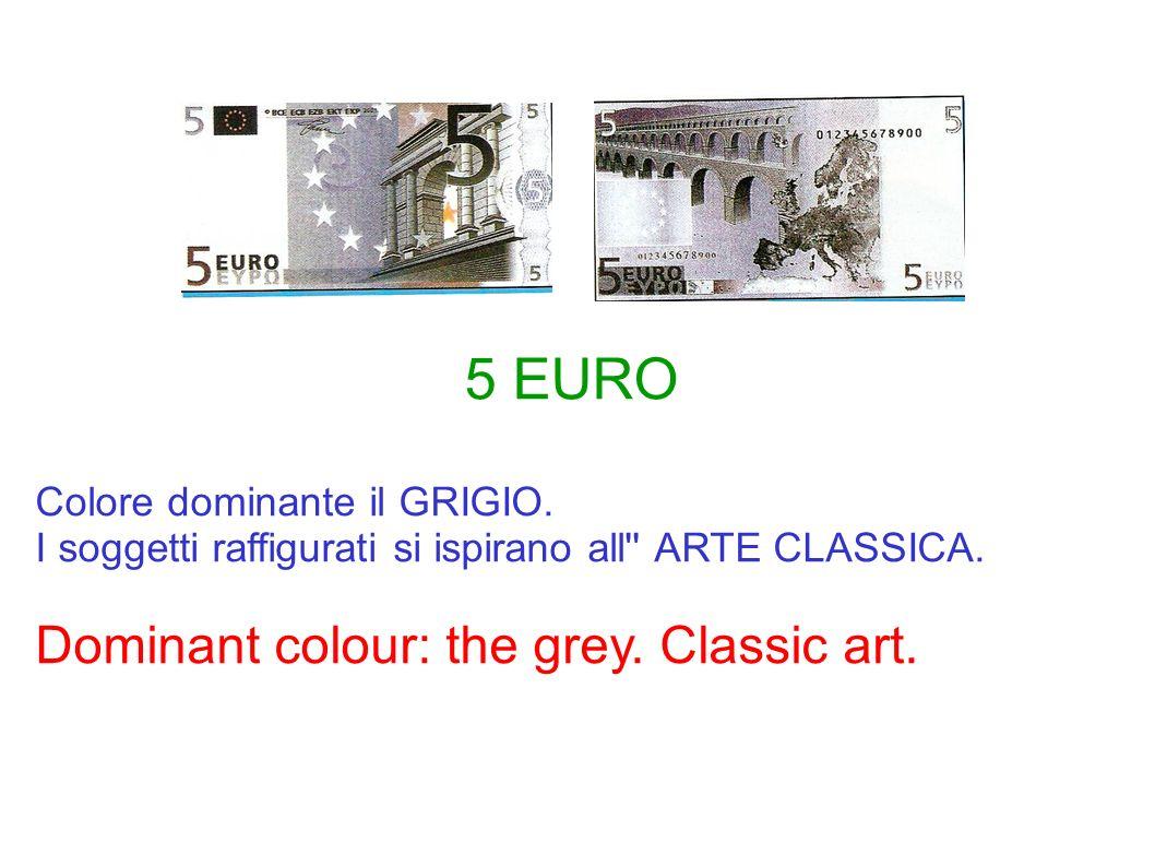 Colore dominante il GRIGIO. I soggetti raffigurati si ispirano all'' ARTE CLASSICA. Dominant colour: the grey. Classic art. 5 EURO