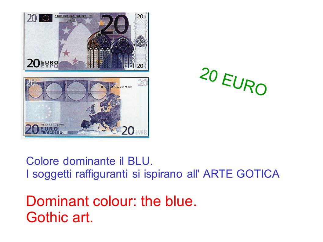 Colore dominante il BLU. I soggetti raffiguranti si ispirano all' ARTE GOTICA Dominant colour: the blue. Gothic art. 20 EURO
