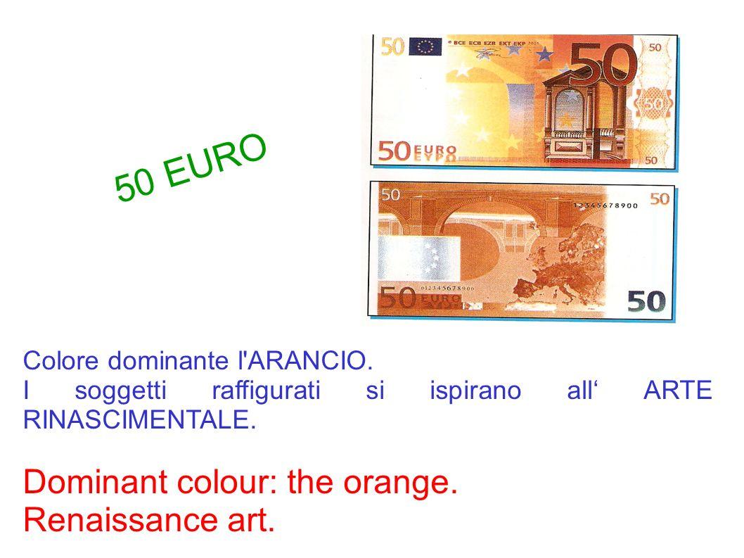 Colore dominante l'ARANCIO. I soggetti raffigurati si ispirano all ARTE RINASCIMENTALE. Dominant colour: the orange. Renaissance art. 50 EURO