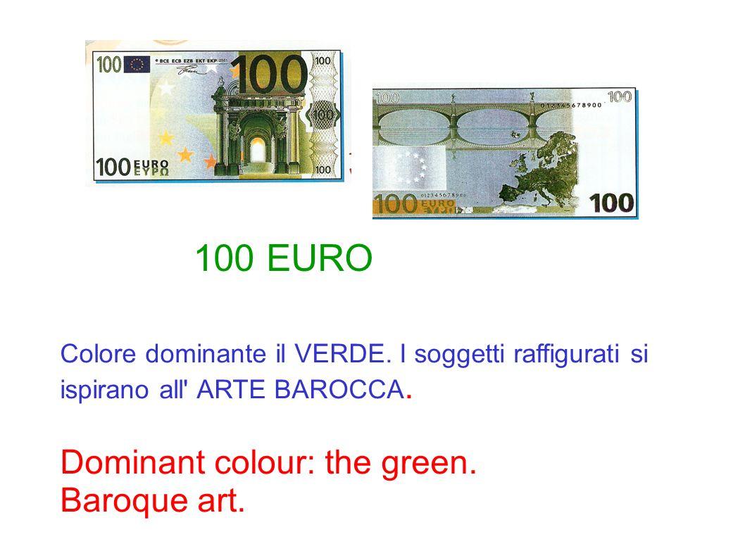 Colore dominante il VERDE. I soggetti raffigurati si ispirano all' ARTE BAROCCA. Dominant colour: the green. Baroque art. 100 EURO