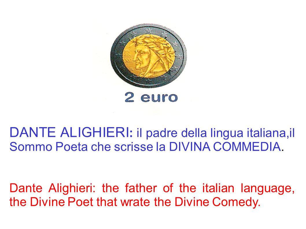 DANTE ALIGHIERI : il padre della lingua italiana,il Sommo Poeta che scrisse la DIVINA COMMEDIA. Dante Alighieri: the father of the italian language, t