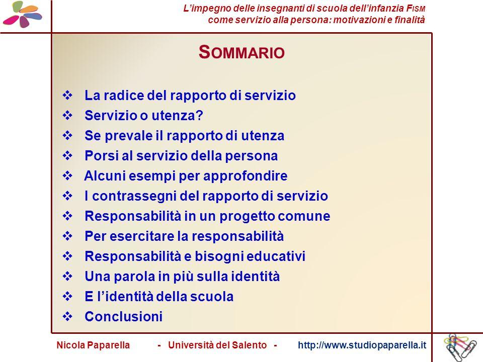 Nicola Paparella - Università del Salento - http://www.studiopaparella.it S OMMARIO La radice del rapporto di servizio Servizio o utenza.