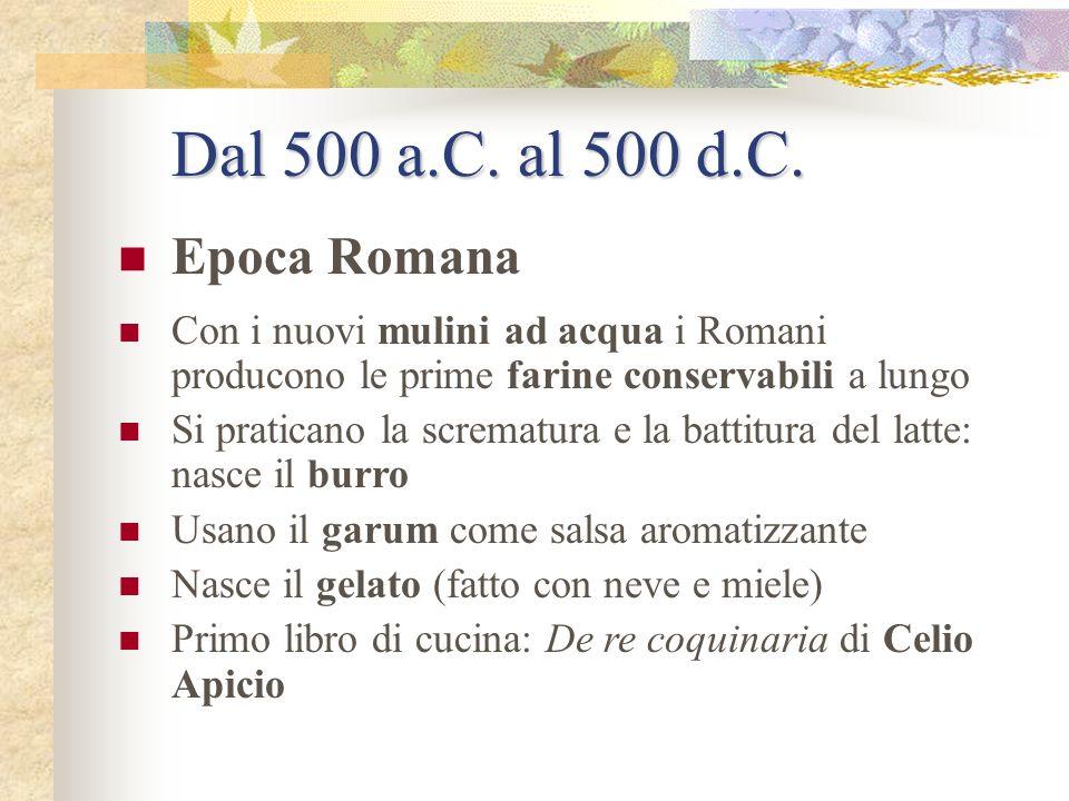 1.000 a.C. (in America) Individuazione dei vegetali commestibili Si mangiano patate, fagioli, pomodori, mais. Si sviluppa lirrigazione. Lunico animale